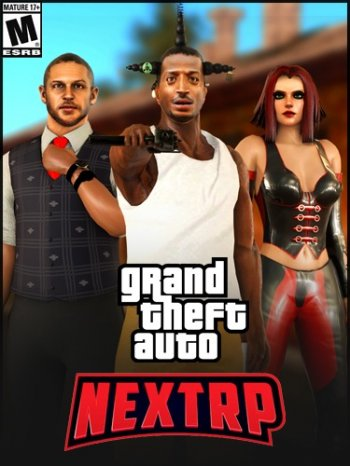 GTA / Grand Theft Auto: San Andreas - NEXT RP [+MP] (2019) PC