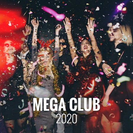 VA - Mega Club 2020 (2020) MP3