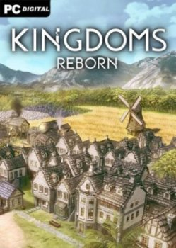 Kingdoms Reborn (2020) PC | Early Access