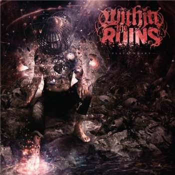 Within The Ruins - Black Heart (2020) FLAC