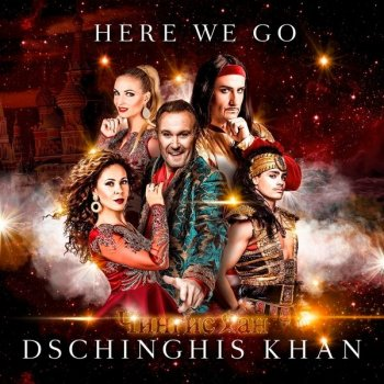 Dschinghis Khan - Here We Go (2020) FLAC
