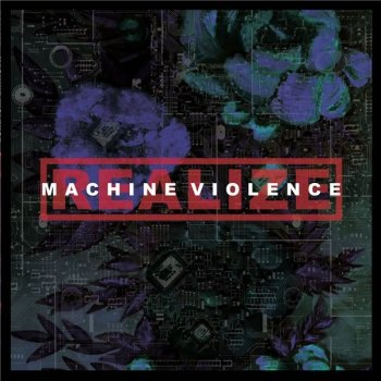 Realize - Machine Violence [24-bit Hi-Res] (2020) FLAC