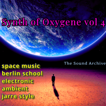 VA - Synth of Oxygene vol 4 [by The Sound Archive] (2020) MP3