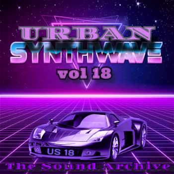 VA - Urban Synthwave vol 18 [by The Sound Archive] (2020) MP3